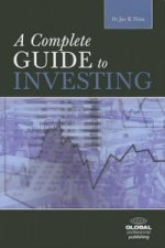 Complete Guide to Investing