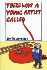 There Was a Young Artist Called ...