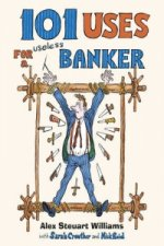 101 Uses for a Banker