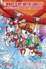 What's Up with Luke? Medikidz Explain Hereditary Angioedema