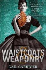 Waistcoats and Weaponry