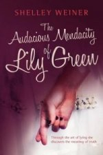 Audacious Mendacity of Lily Green