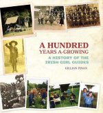 Hundred Years A-Growing