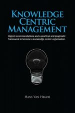 Knowledge Centric Management