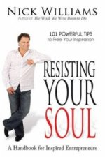 Resisting Your Soul