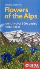 Field Guide to the Flowers of the Alps
