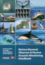 Marine Mammal Observer and Passive Acoustic Monitoring Handb