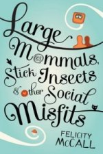 Large Mammals, Stick Insects and Other Social Misfits