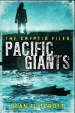 Cryptid Files: Pacific Giants