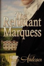 Reluctant Marquess