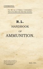 R.L. Handbook of Ammunition