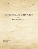 Training and Employment of Grenadiers