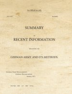 Summary of Recent Information Regarding the German Army and