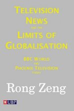 Television News and the Limits of Globalisation
