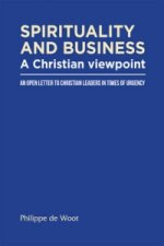 Spirituality and Business: A Christian Viewpoint