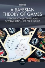 Bayesian Theory of Games