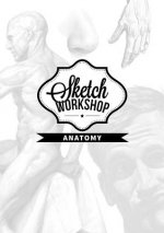 Sketch Workshop: Anatomy