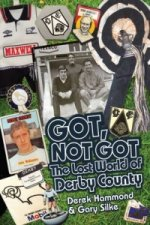 Got, Not Got: Derby County