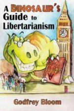 Dinosaur's Guide to Libertarianism