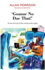 'Goanae No Dae That!'