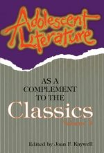 Adolescent Literature as a Complement to the Classics