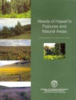 Weeds of Hawai'i's Pastures and Natural Areas