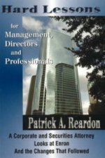 Hard Lessons for Management, Directors, and Professionals