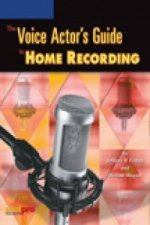 Voice Actor's Guide to Home Recording