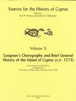 Lusignan's Chorography and Brief General History of the Island of Cyprus (A.D. 1573)