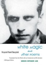 White Magic and Other Poems