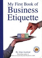 My First Book of Business Etiquette an Executive Board Book