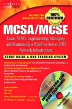 MCSA/MCSE Implementing, Managing, and Maintaining a Microsoft Windows Server 2003 Network Infrastructure (Exam 70-291)