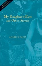 My Daughter's Eyes and Other Stories