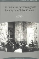 Politics of Archaeology and Identity in a Global Context