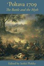 Poltava 1709 - The Battle and the Myth