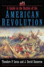 Guide to the Battles of the American Revolution