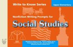 Write to Know: Nonfiction Writing Prompts for Upper Elementary Social Studies
