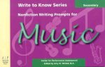 Write to Know: Nonfiction Writing Prompts for Secondary Music