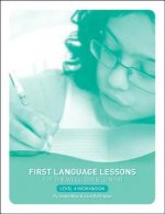 First Language Lessons for the Well-trained Mind