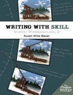 Complete Writer - Writing with Skill - Student Workbook Level Two