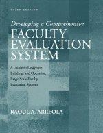 Developing a Comprehensive Faculty Evaluation System