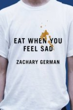 Eat When You Feel Sad