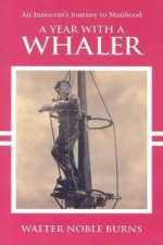Year with a Whaler