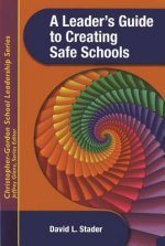 Leader's Guide to Creating Safe Schools