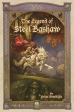 Legend of Steel Bashaw