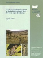Rapid Biodiversity Assessment of the Kaijende Highlands, Enga Province, Papua New Guinea