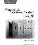Pragmatic Version Control Using Git