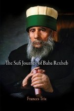 Sufi Journey of Baba Rexheb