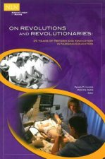 On Revolutions and Revolutionaries