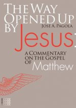 Way Opened Up by Jesus